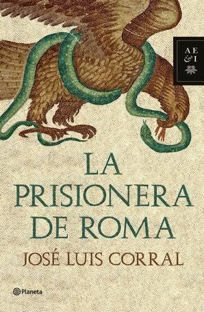 La prisionera de Roma - José Luis Corral [2.55 MB | DOC | Español]